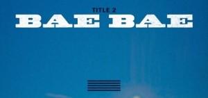 Big Bang《LOSER》-《BAE BAE》雙主打歌名公開期待感上升